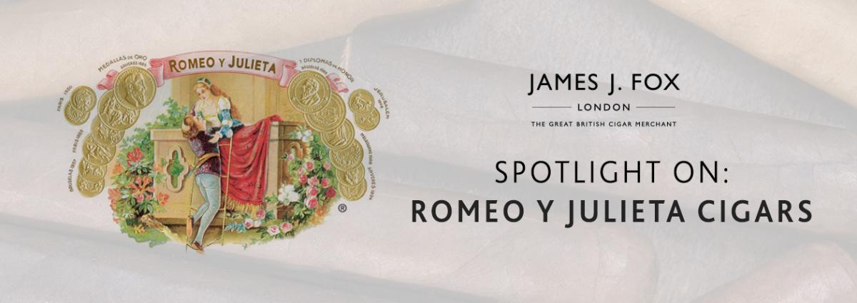 Spotlight On: Romeo Y Julieta Cigars