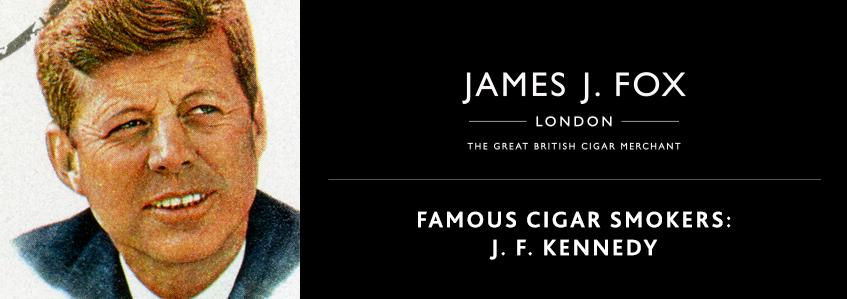 Famous Cigar Smokers: J. F. Kennedy