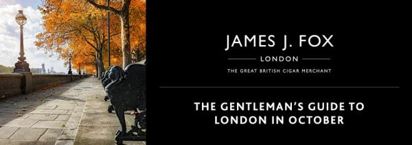 The Gentleman's Guide to London in October
