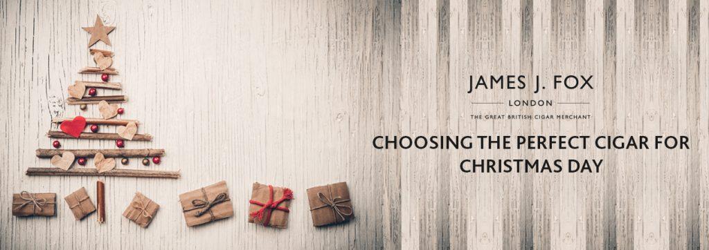 James J. Fox Blog - Choosing the Perfect Cigar for Christmas Day