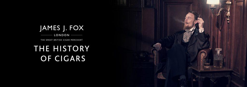 James J. Fox Blog - The History of Cigars