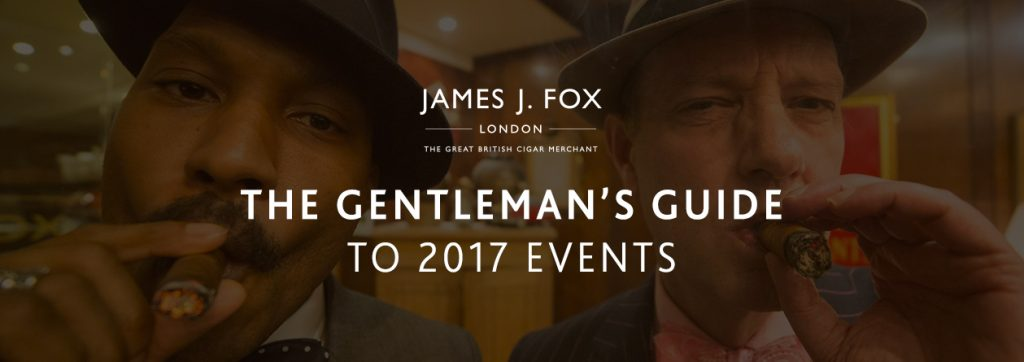 The Gentleman's Guide to 2017 Events - JJ Fox Blog