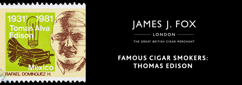 Famous Cigar Smokers: Thomas Edison
