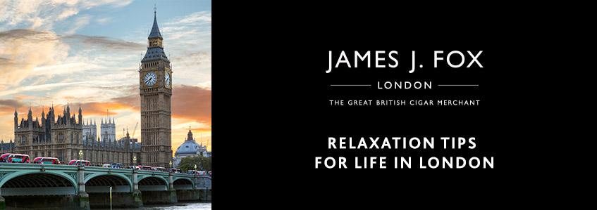 Relaxation Tips for Life in London